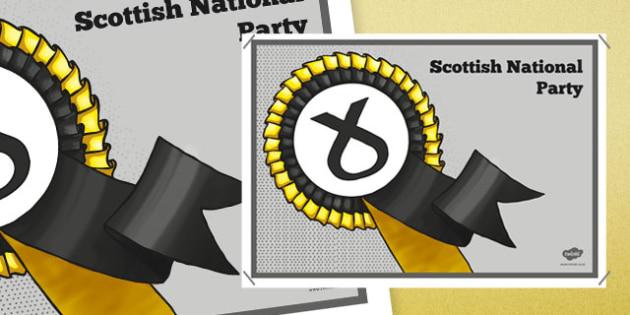 United Kingdom Political Scottish National Party Display Poster - british values, politics, uk