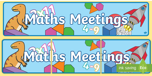 Maths Meetings Display Banner - display, banner, display banner, maths, meetings, maths meetings, maths display banner, meetings display banner, our maths meetings, maths meetings banner, poster, sign, classroom display, themed banner