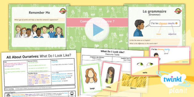 French: All About Ourselves: What Do I Look Like? Year 5 Lesson Pack 2