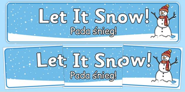 Let it Snow Display Banner Polish Translation - polish, winter, let it snow, display banner, display, banner, snow, let it