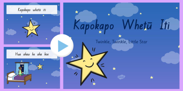 Maori Songs for kids - Twinkle, Twinkle, Little Star Song PowerPoint Te Reo Māori - nz, new zealand, twinkl twinkl little star, song, powerpoint, nursery rhyme, te reo māori