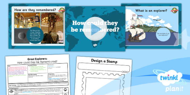 History: Great Explorers: How Could They Be Remembered KS1 Lesson Pack 6