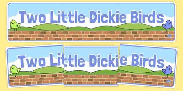 Two Little Dickie Birds Display Banner - Two Little Dickie Birds, nursery rhyme, rhyme, rhyming, nursery rhyme story, nursery rhymes, Two Little Dickie Birds resources, Peter, Paul