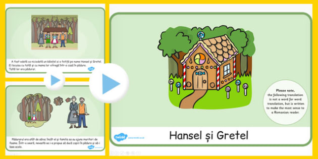 Hansel si Grete, Powerpoint,lectura, rezumat cu imagini, Romanian