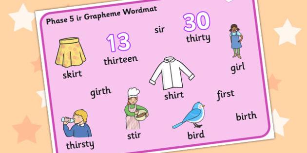 Phase 5 ir Grapheme Word Mat - phase five, graphemes, literacy