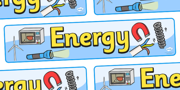 Energy Display Banner - Force, electricity, Movement, display, banner, sign, force, forces, gravity, push, pull, Magnet, friction, science, knowledge and understanding of the world