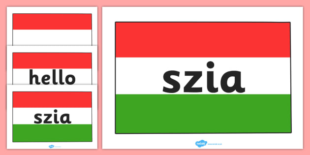 Hello Szia on A4 Hungarian Flag - hello, languages, hungary, words, learn, hi, greeting, countries