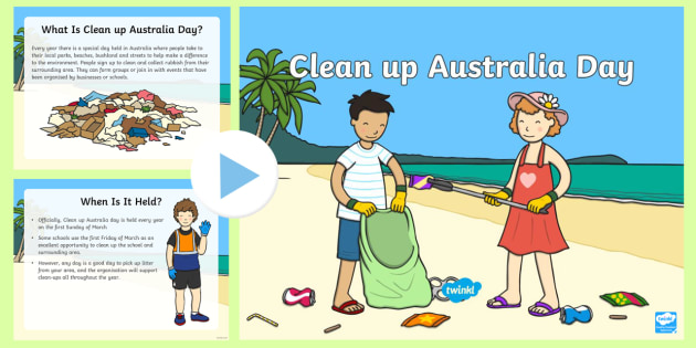 Clean up Australia Day PowerPoint  - clean up australia, clean up australia day, australia day, cleaning, rubbish, sustainability, garbag