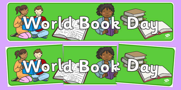 World Book Day Display Banner - books, reading, read, literacy