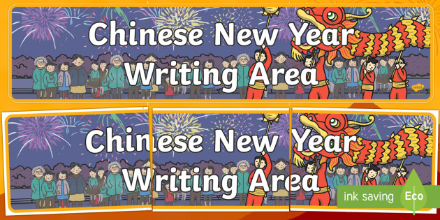 Chinese New Year Writing Area Banner - Chinese New Year, KS1,KS2, EYFS, Celebration, festivals, rooster, writing, China