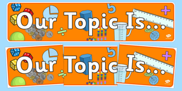 Maths Themed Our Topic Is Display Banner - display banner, display, banner, maths themed, our topic is