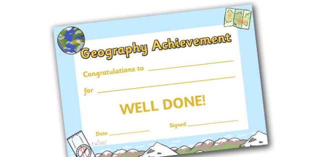 Geography Achievement Certificate - geography award certificate, geography, certificates, award, well done, reward, medal, rewards, school, general, certificate, achievement, geo, earth, soil, sky, animal, subject
