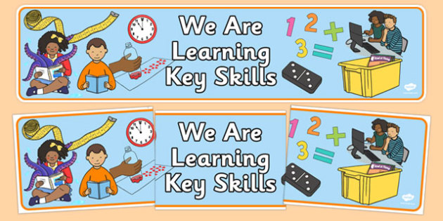 We Are Learning Key Skills Display Banner - we are learning, key skills, display banner, display, banner