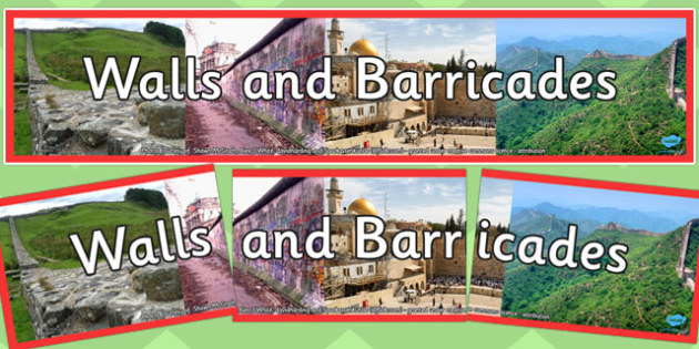 Walls and Barricades Photo Display Banner - walls, barricades, photo, display banner