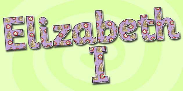 Elizabeth I Display Lettering-Elizabeth I, themed, display lettering, display, lettering, lettering for display, Elizabeth I display, history display