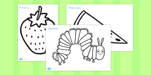 Colouring Sheets to Support Teaching on The Very Hungry Caterpillar - australia, hungry, caterpillar