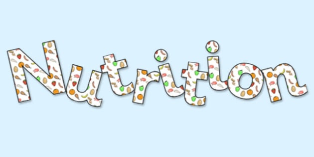 Nutrition' Display Lettering - nutrition, healthy, health display