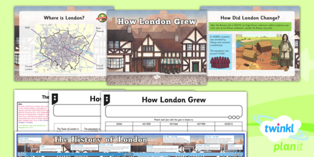 Geography: The UK: How London Grew Year 3 Lesson Pack 5