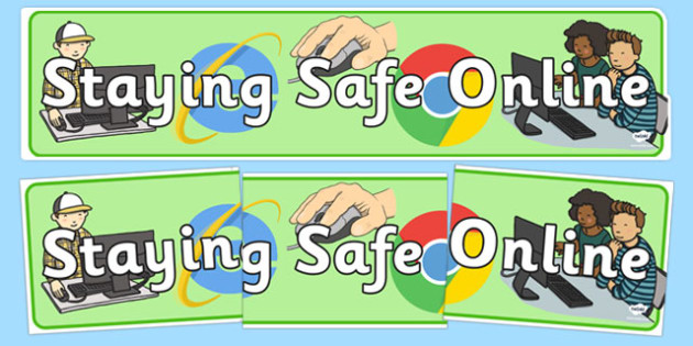 Staying Safe Online Display Banner - ICT, IT, internet safety