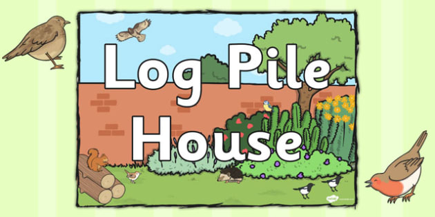 Log Pile House Sign - log pile house, sign, display sign, display