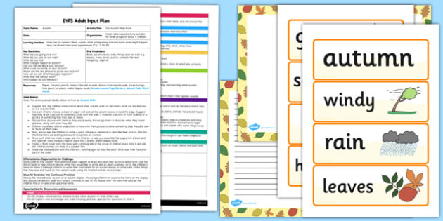 Our Autumn Walk Book EYFS Adult Input Plan and Resource Pack - seasons, stories, lesson plan