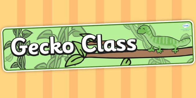 Gecko themed classroom banner - animals, header, display header