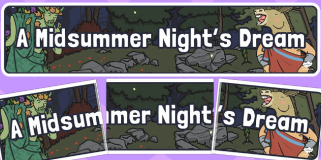 A Midsummer Nights Dream Display Banner - display, banner, night