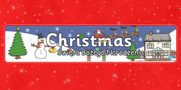 Christmas Display Banner Polish Translation - festive, display, winter, snowy, KS1, key stage 1, early years, KS2