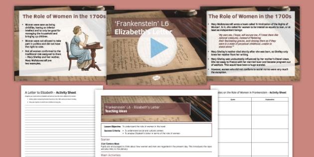 Frankenstein Lesson Pack 6: Elizabeth's Letter Chapter 6 - Frankenstein, Romantics, 19th century, English Literature, GCSE, Mary Shelley