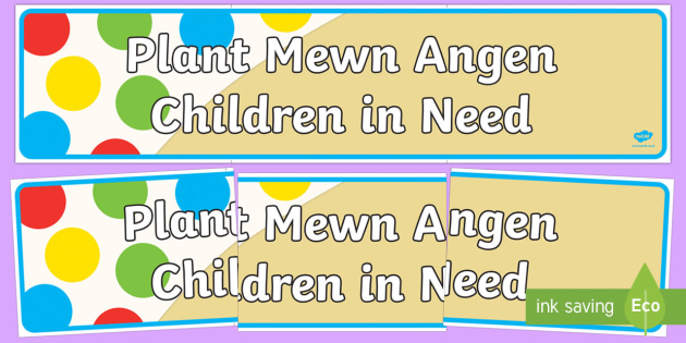 Children in Need Bilingual  Display Banner-Welsh