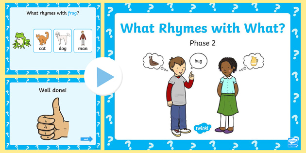 What Rhymes With What Phase 2 PowerPoint-words, rhyming, rhyme with what, phase 2, phase twp, powerpoint, phase, phase powerpoint, sounds