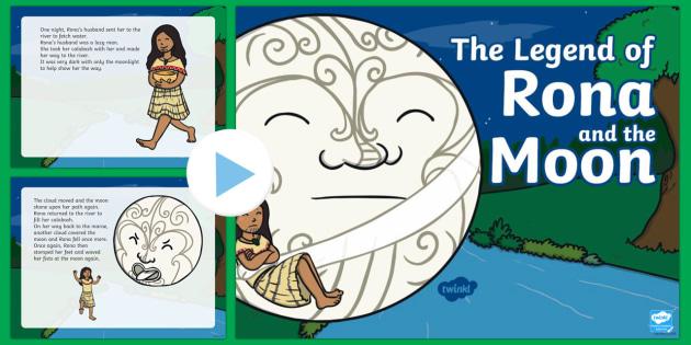 The Legend of Rona and the Moon PowerPoint - Rona, marama, moon, calabash, ngaio.