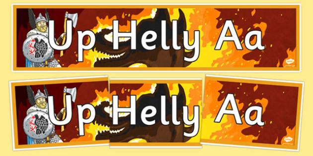 Up Helly Aa Banner - CfE, Vikings, Scotland, Shetland, fire festival, longship