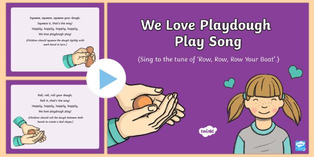 We Love Playdough Play Song PowerPoint - Playdough Play, dough disco, finger gym, fine motor skills, physical development.