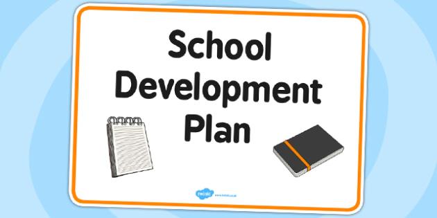 School Development Plan Sign - sign, display, school development