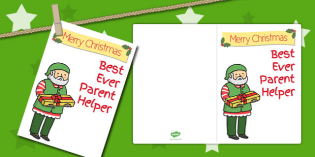 Best Ever Parent Helper Christmas Card - christmas, card, parent