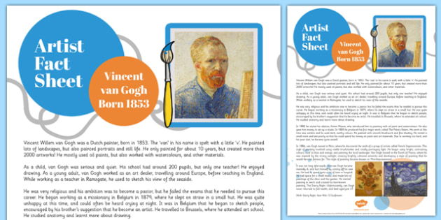 Vincent Van Gogh Fact Sheet - vincent van gogh, fact sheet, artist
