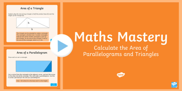Year 6 Measurement Area of Parallelograms and Triangles Maths Mastery Activities PowerPoint