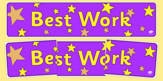 Best Work Display Banner - best work, award, well done, display, banner, poster, sign, reward, good work