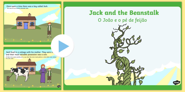 Jack and the Beanstalk Story PowerPoint English/Portuguese - Jack and the Beanstalk Story Powerpoint - jack and the beanstalk, story, powerpoint, jack, beanstalk
