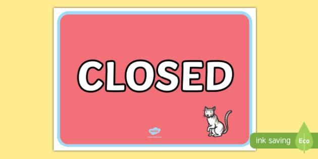 Pet Shop Closed Sign - Pet shop, pets, pet, role play, pets role play, open, closed, Opening Times, open, cat, dog, rabbit, mouse, guinea pig, rat, hamster, gerbil, horse, puppy, kitten, snake, chinchilla, snail, lizard, budgie