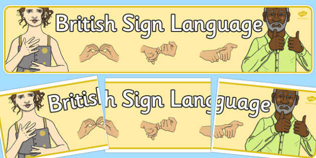 British Sign Language Display Banner - display, banner, sign