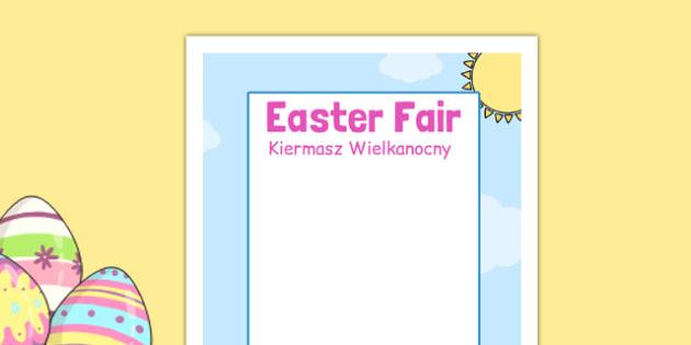 Easter Fair Editable Poster Polish Translation - polish, easter fair, easter fayre, fair, fayre, easter, editable poster