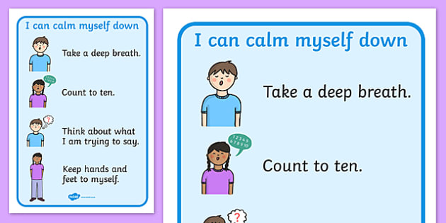 I Can Calm Myself Down Prompt Display Signs - SEN, Calm, behaviour management, autism, autistic, calming strategies, think what I am saying, count to 10, deep breath, good hands and feet