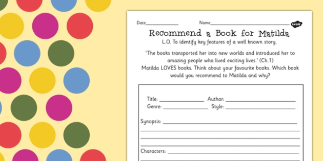 Recommend a Book for Matilda Worksheet to Support Teaching on Matilda - roald dahl, stories