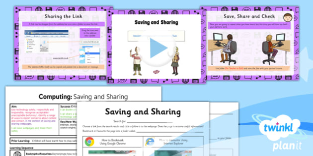 PlanIt - Computing Year 3 - Internet Research and Communication Lesson 3: Saving and Sharing Lesson Pack - internet, webpage, save, share, safety