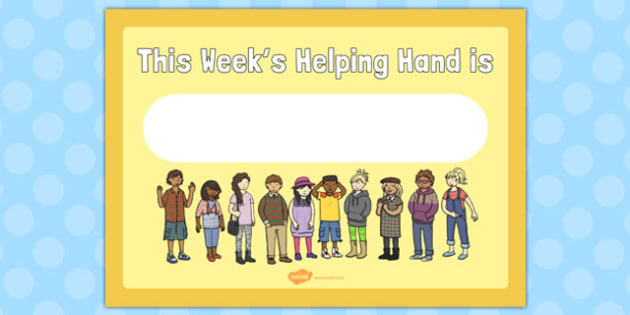 This Week's Helping Hand is Editable Poster - helping hand, poster, display