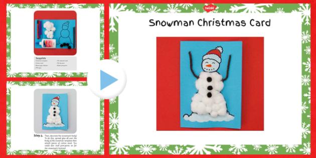 Snowman Christmas Card Craft Instructions PowerPoint - christmas, snowman