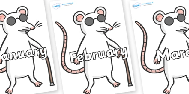 Months of the Year on Blind Mice - Months of the Year, Months poster, Months display, display, poster, frieze, Months, month, January, February, March, April, May, June, July, August, September
