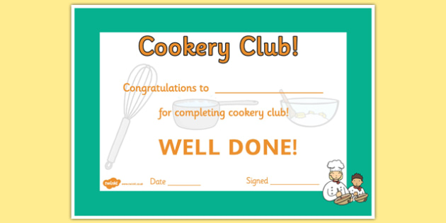 Cookery Club Certificate - cookery club, certificate, award